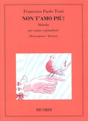 Non T'amo Piu - Francesco Paolo Tosti - Partition - laflutedepan.com