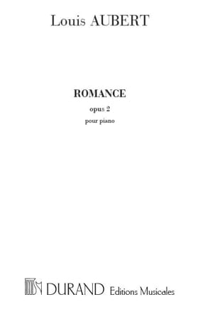 Louis Aubert - Romance Op. 2 - Partition - di-arezzo.fr