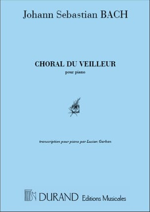 BACH - Choral Du Veilleur Piano - Partition - di-arezzo.fr