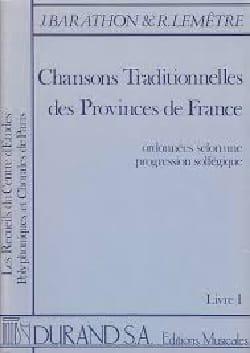 Barathon / Lemêtre - Chansons Traditionnelles des Provinces De France Volume 2 - Partition - di-arezzo.fr