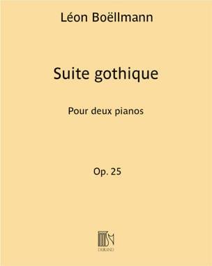 Léon Boëllmann - Suite Gothique op. 25. 2 Pianos. - Partition - di-arezzo.fr