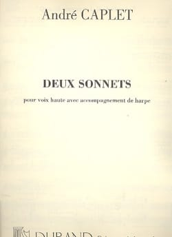 André Caplet - 2 Sonnets - Sheet Music - di-arezzo.co.uk