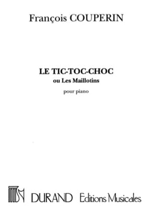 François Couperin - The Tic-Toc-Shock or the Maillotins Arrangement. - Sheet Music - di-arezzo.co.uk