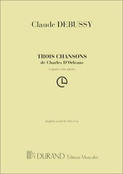 DEBUSSY - 3 Songs of Charles d 'Orléans. Chorus alone - Sheet Music - di-arezzo.com