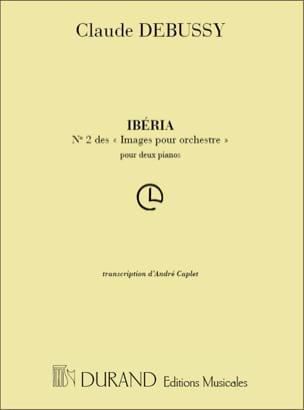 DEBUSSY - Iberia Images Pour Orchestre N° 2 - Partition - di-arezzo.fr