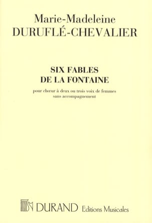 Marie-Madeleine Duruflé-Chevalier - 6 Fables of the Fountain Chorus 2 and 3 Voices of Women - Sheet Music - di-arezzo.com
