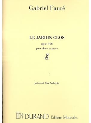 Gabriel Fauré - The Clos Opus Garden 106 - Sheet Music - di-arezzo.co.uk