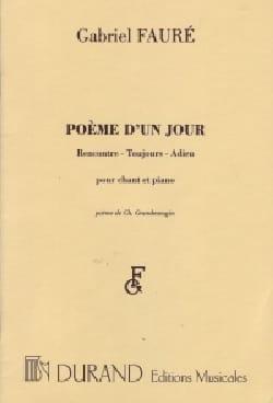 Gabriel Fauré - Poème D'un Jour Opus 21 - Partition - di-arezzo.fr
