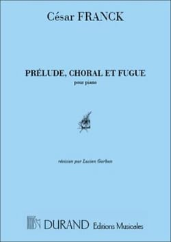 César Franck - Prelude, Choral - Fugue Opus 21 - Sheet Music - di-arezzo.co.uk