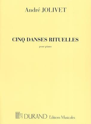 André Jolivet - 5 Danses Rituelles - Partition - di-arezzo.fr