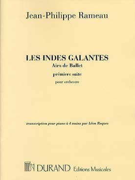 Jean-Philippe Rameau - The Indes Galantes Suite N ° 1 - Sheet Music - di-arezzo.com