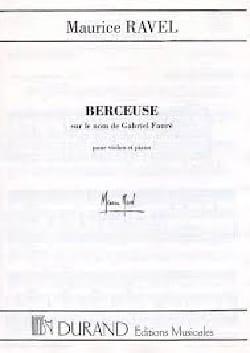 Maurice Ravel - Berceuse sur le Nom de Fauré. Piano - Partition - di-arezzo.fr