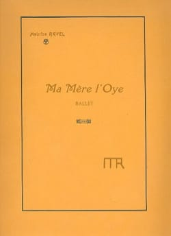 Maurice Ravel - My Mother L'oye. Ballet - Sheet Music - di-arezzo.com