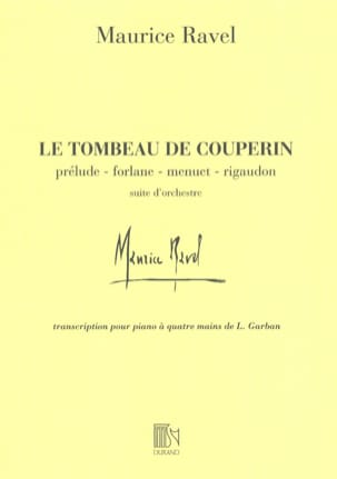 Le Tombeau de Couperin. 4 Mains RAVEL Partition Piano - laflutedepan