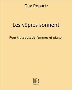 Guy Ropartz - Les Vêpres Sonnent - Partition - di-arezzo.fr