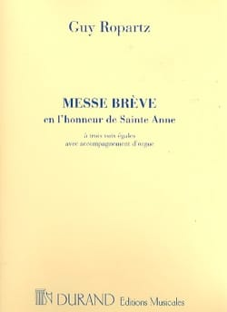 Guy Ropartz - Messe Brève en l'honneur de Sainte-Anne - Partition - di-arezzo.fr