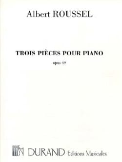Albert Roussel - 3 pieces Opus 49 - Sheet Music - di-arezzo.co.uk