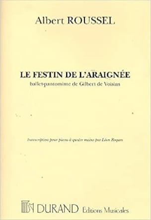 Albert Roussel - Le Festin de l' Araignée. - Partition - di-arezzo.fr