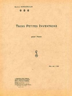 Gustave Samazeuilh - 3 Petites Inventions - Partition - di-arezzo.fr