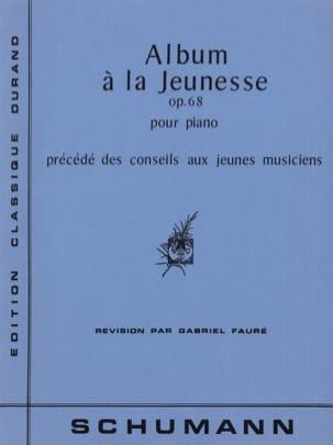 SCHUMANN - Album A la Jeunesse Opus 68 - Partition - di-arezzo.fr
