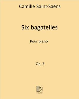 6 Bagatelles Opus 3 - Camille Saint-Saëns - laflutedepan.com