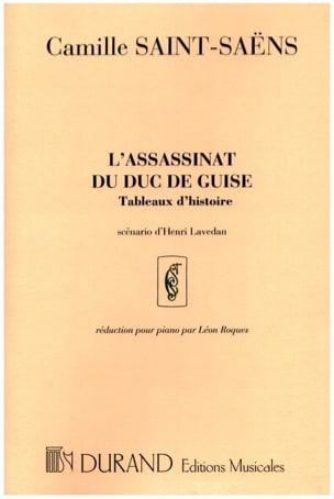 Camille Saint-Saëns - L'assassinat Du Duc de Guise Op. 128 - Partition - di-arezzo.fr