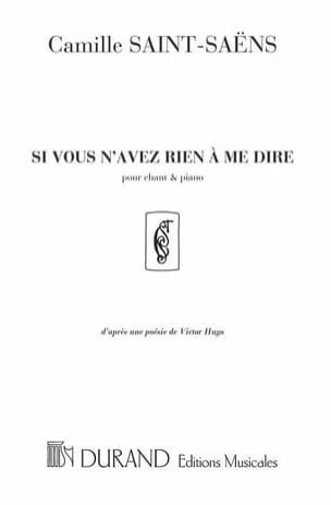 Camille Saint-Saëns - If you have nothing to tell me - Sheet Music - di-arezzo.co.uk