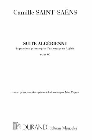 Camille Saint-Saëns - Suite Algérienne Opus 60. 2 Pianos 8 Mains - Partition - di-arezzo.fr