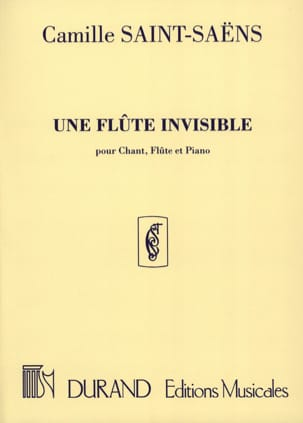 Camille Saint-Saëns - An Invisible Flute - Sheet Music - di-arezzo.co.uk