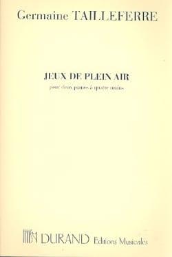 Jeux de Plein Air. 2 Pianos - Germaine Tailleferre - laflutedepan.com