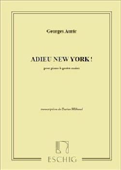 Georges Auric - Adieu New-York. 4 Mains - Partition - di-arezzo.fr