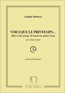 Claude Debussy - Voici Que le Printemps ... - Partition - di-arezzo.fr