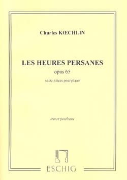 Charles Koechlin - Les Heures Persanes Opus 65 - Partition - di-arezzo.fr