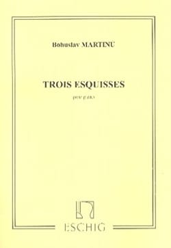 3 Esquisses - Bohuslav Martinu - Partition - Piano - laflutedepan.com
