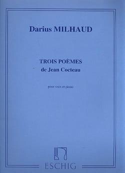 3 Poèmes de Cocteau MILHAUD Partition Mélodies - laflutedepan