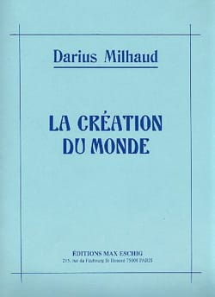 La Création Du Monde - Darius Milhaud - Partition - laflutedepan.com