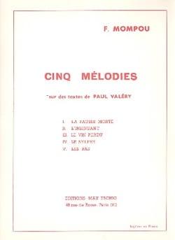 Federico Mompou - 5 Mélodies sur des Textes de P. Valéry - Partition - di-arezzo.fr