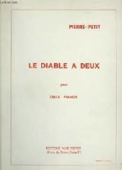 Pierre Petit - Le Diable A 2. 2 Pianos - Partition - di-arezzo.fr