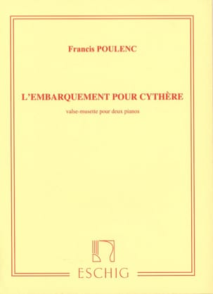 Francis Poulenc - Embarkation for Kythera. 2 Pianos - Sheet Music - di-arezzo.com