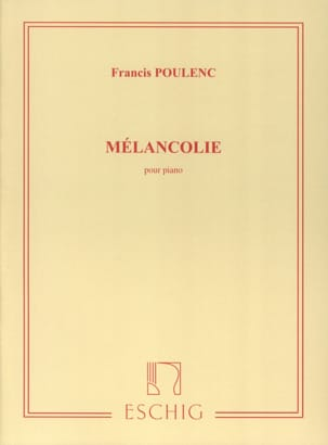 Francis Poulenc - Melancholy - Sheet Music - di-arezzo.co.uk
