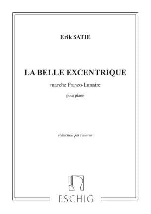 La Belle Excentrique 2 Mouvements - Erik Satie - laflutedepan.com