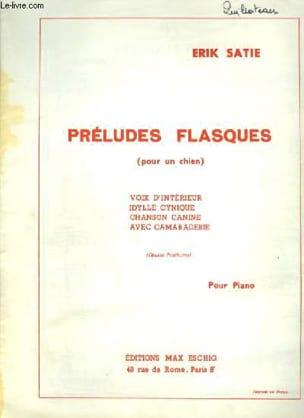 Préludes flasques pour un Chien - Erik Satie - laflutedepan.com