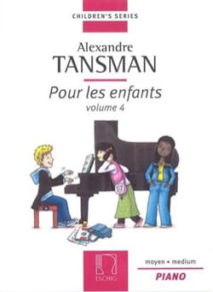 Pour les Enfants Volume 4 Alexandre Tansman Partition laflutedepan