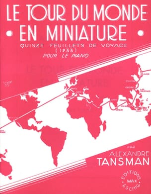 Alexandre Tansman - Le Tour Du Monde En Miniature - Partition - di-arezzo.fr