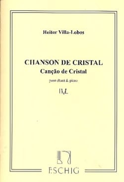 Cançao de Cristal Heitor Villa-Lobos Partition Mélodies - laflutedepan
