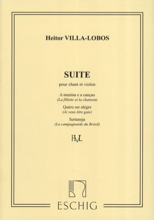 Heitor Villa-Lobos - Suite For Singing And Violin - Sheet Music - di-arezzo.co.uk