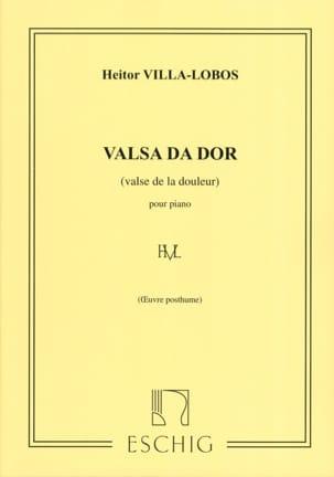 Heitor Villa-Lobos - Valsa Da Dor - Partition - di-arezzo.fr