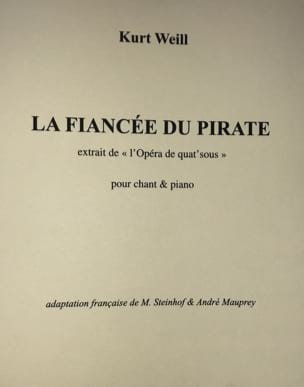 Kurt Weill - The Fiancee Of The Pirate. Four Sous Opera - Partition - di-arezzo.co.uk