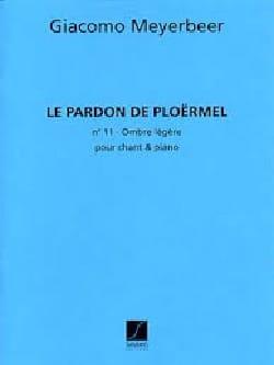 Giacomo Meyerbeer - Light shadow. Pardon of Ploermel. - Sheet Music - di-arezzo.co.uk