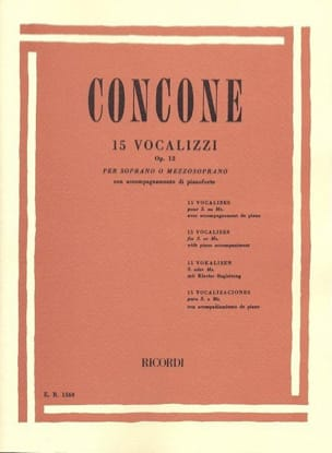 Giuseppe Concone - 15 Vocalises Opus 12 - Partition - di-arezzo.fr